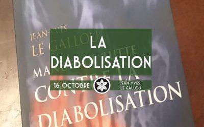 Conférence du 16/10 : La diabolisation