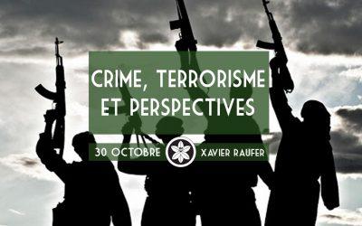 Conférence du 30/10 : Criminalité et terrorisme en perspective