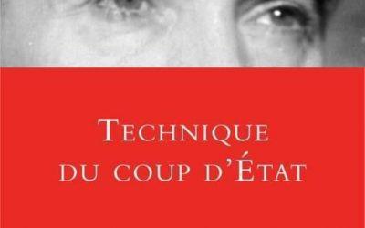 « Technique du coup d'État » de Curzio Malaparte.