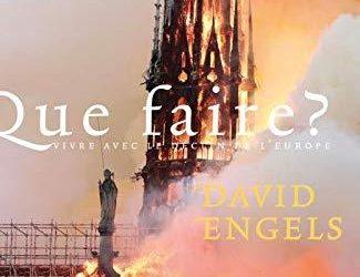 David ENGELS, « Que Faire ? Vivre avec le déclin de l'Europe »