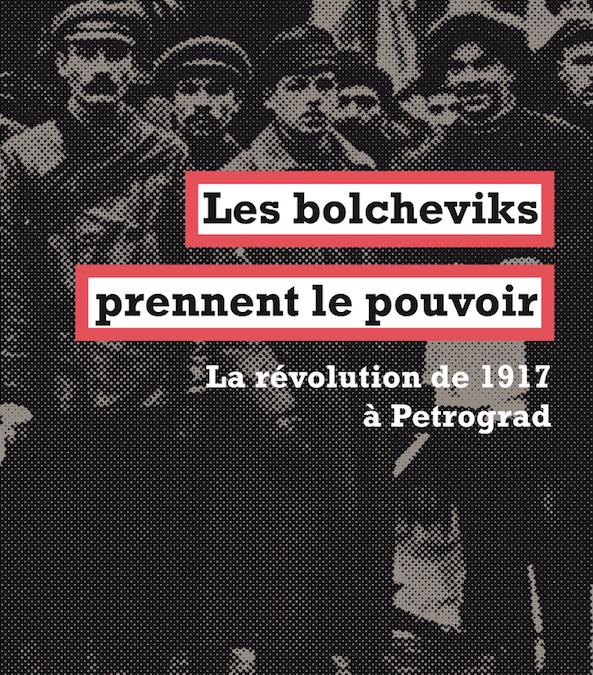 """""""Les bolcheviks prennent le pouvoir – La révolution de 1917 à Pétrograd"""" d'Alexander Rabinowitch"""