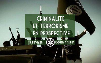 Conférence Dextra du 13/02 : Criminalité et terrorisme en perspective